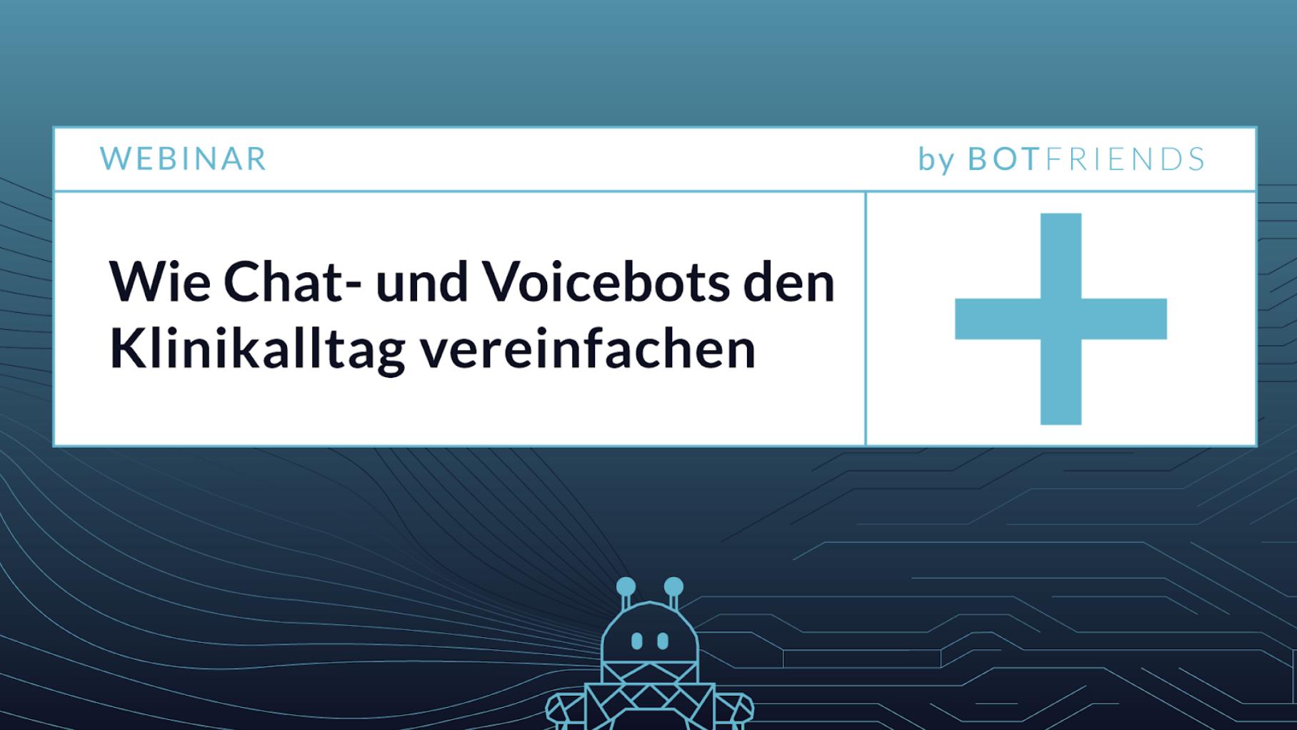 Titelbild des Webinars Wie Chatbots und Voicebots den Klinikalltag vereinfachen